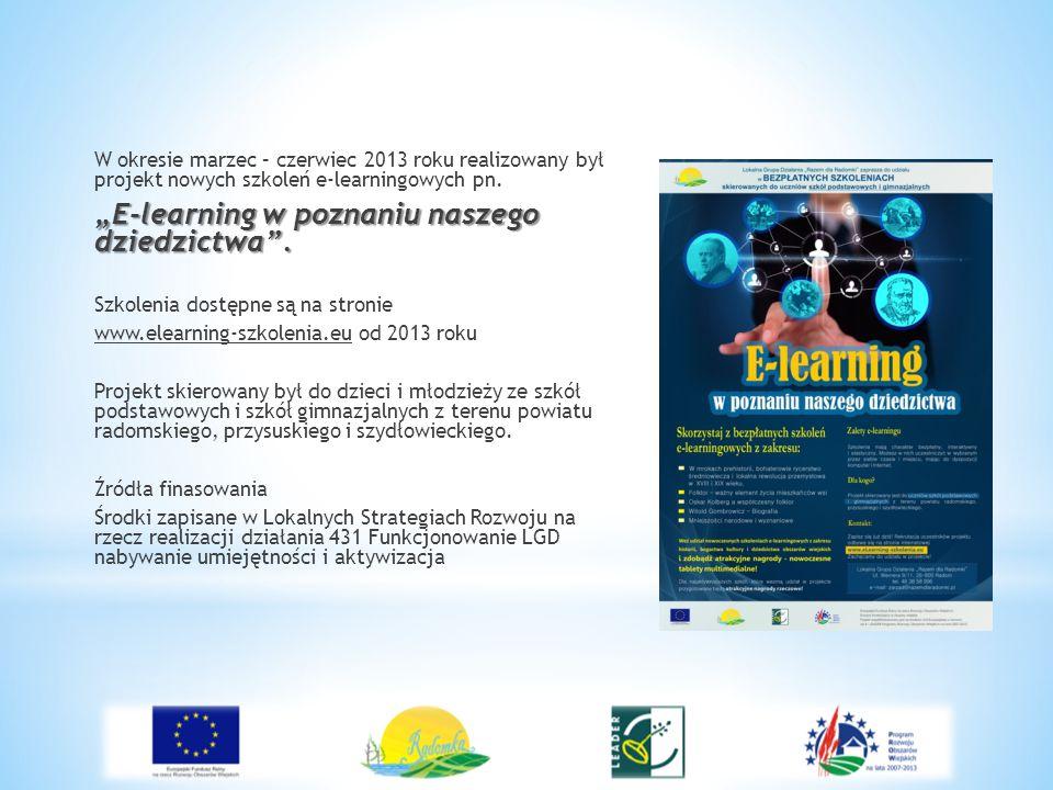 """W okresie marzec – czerwiec 2013 roku realizowany był projekt nowych szkoleń e-learningowych pn. """"E-learning w poznaniu naszego dziedzictwa"""". Szkoleni"""