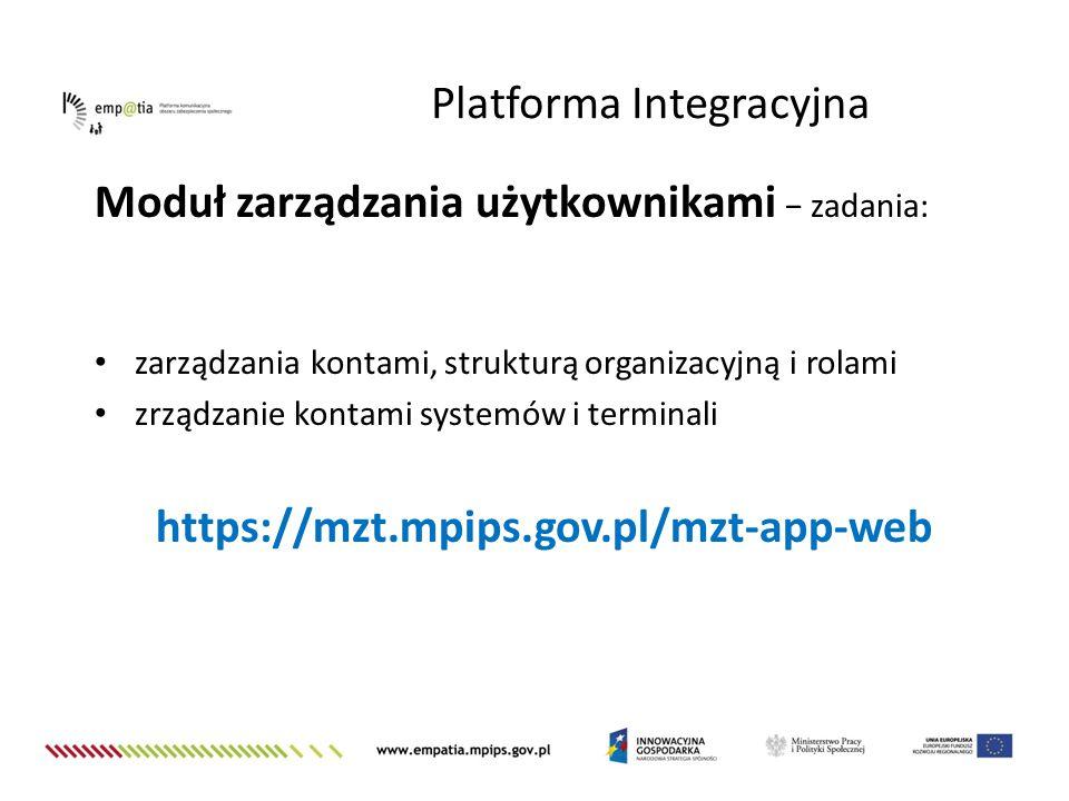 Moduł zarządzania użytkownikami − zadania: zarządzania kontami, strukturą organizacyjną i rolami zrządzanie kontami systemów i terminali https://mzt.m