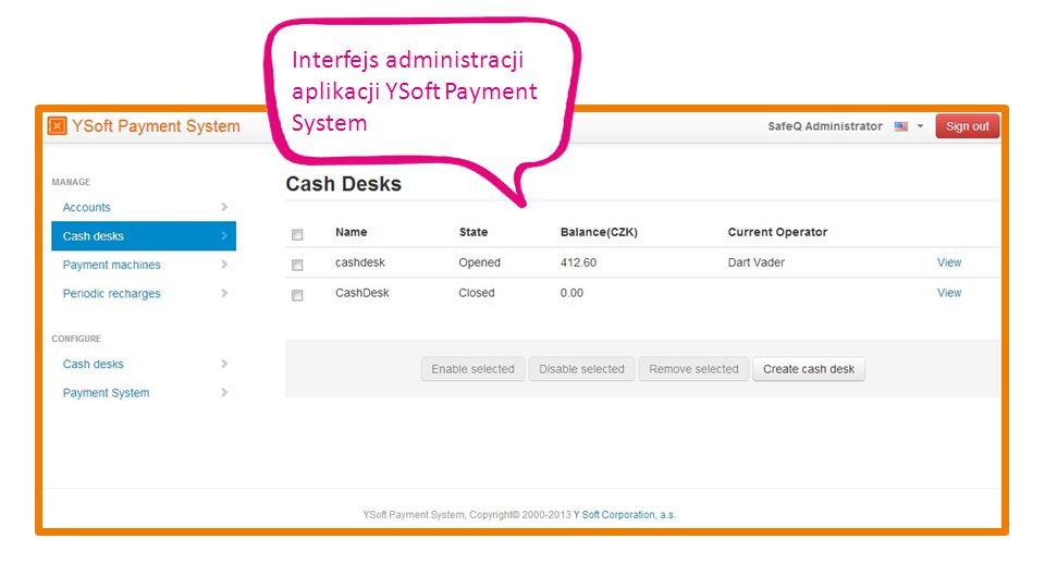 Interfejs administracji aplikacji YSoft Payment System