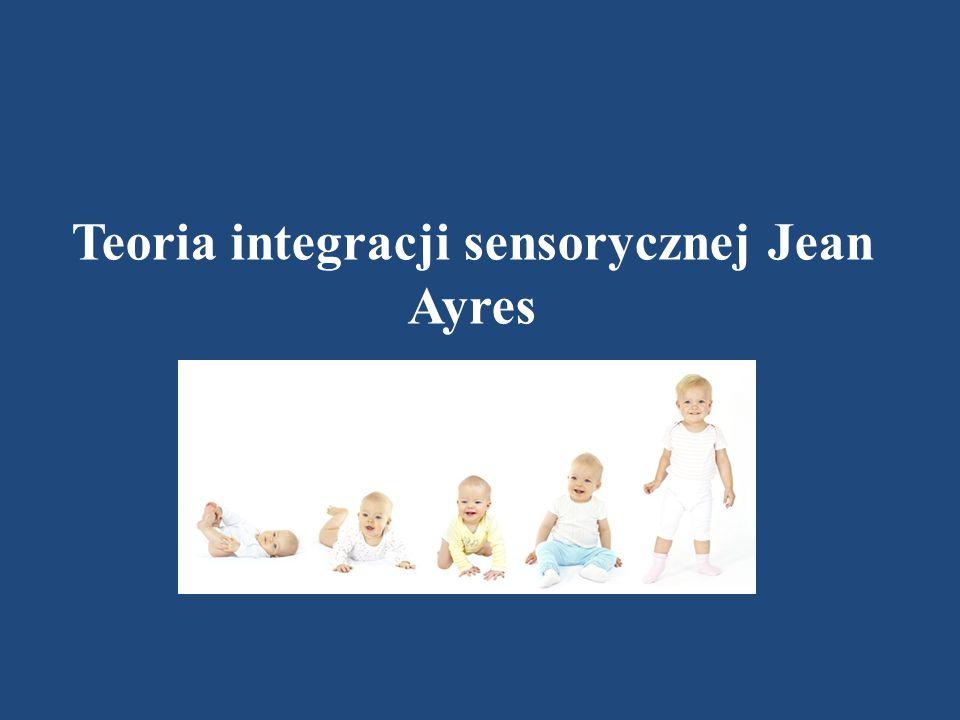 INTEGRACJA SENSORYCZNA: Jest to proces organizujący (integrujący) docierające do mózgu informacje zmysłowe (sensoryczne) płynące zarówno ze środowiska jak i z ciała, tak aby mogły być one użyte do celowego działania.