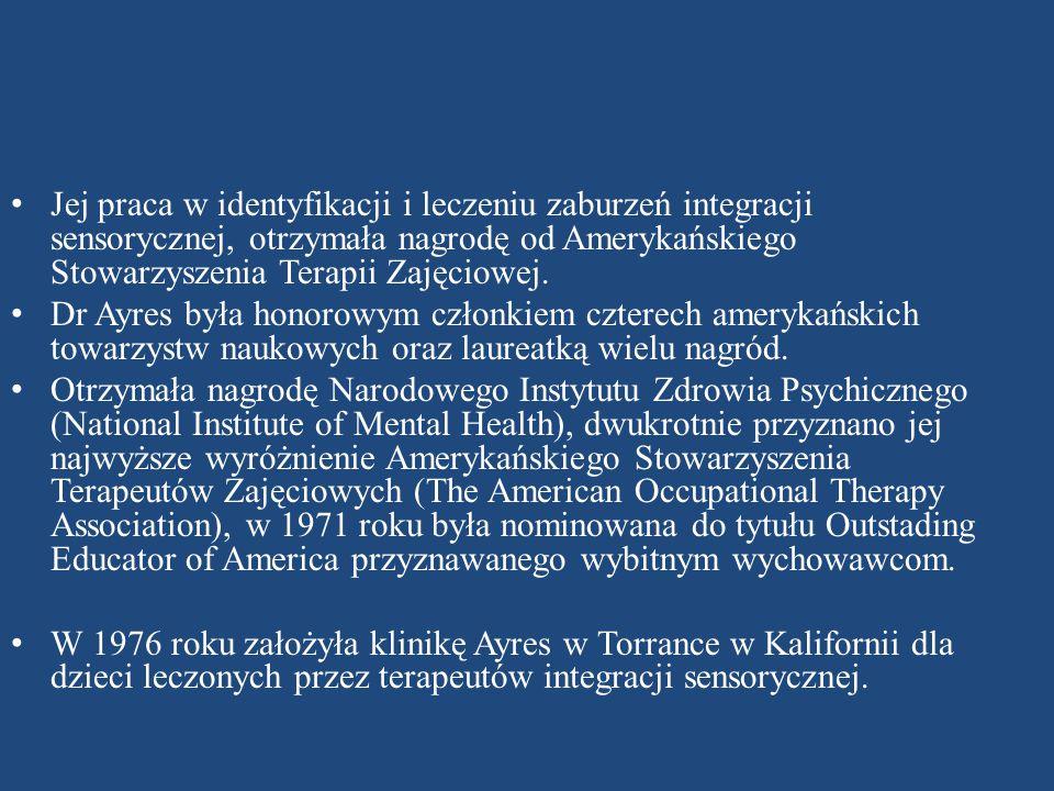 Jej praca w identyfikacji i leczeniu zaburzeń integracji sensorycznej, otrzymała nagrodę od Amerykańskiego Stowarzyszenia Terapii Zajęciowej.