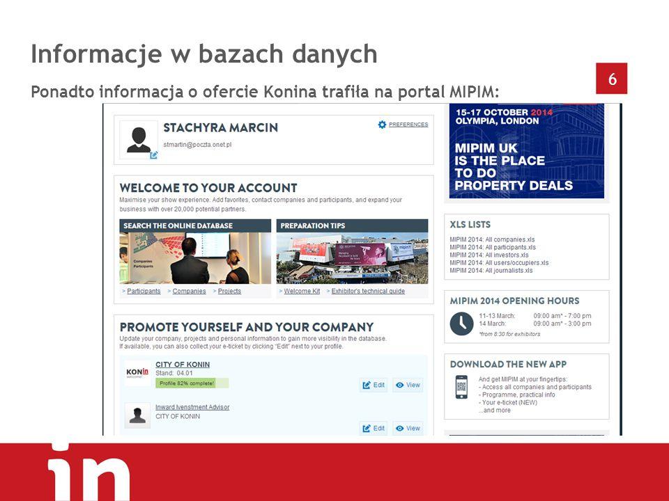 6 Informacje w bazach danych Ponadto informacja o ofercie Konina trafiła na portal MIPIM: