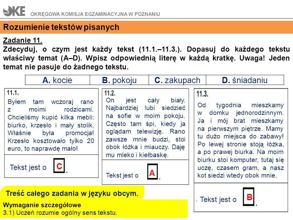 Zadanie 11.Zdecyduj, o czym jest każdy tekst (11.1.–11.3.).
