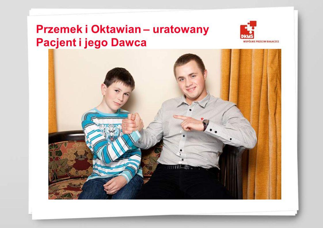Przemek i Oktawian – uratowany Pacjent i jego Dawca