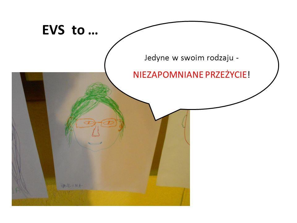 EVS to … Jedyne w swoim rodzaju - NIEZAPOMNIANE PRZEŻYCIE!
