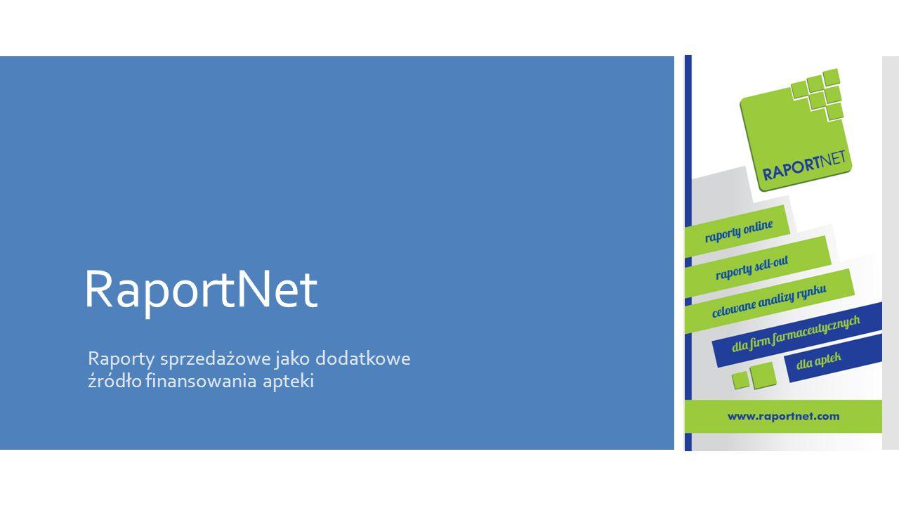 RaportNet Raporty sprzedażowe jako dodatkowe źródło finansowania apteki