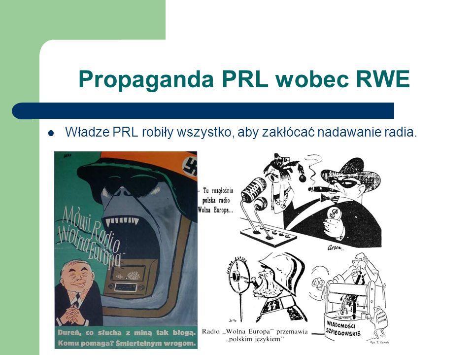 Propaganda PRL wobec RWE Władze PRL robiły wszystko, aby zakłócać nadawanie radia.