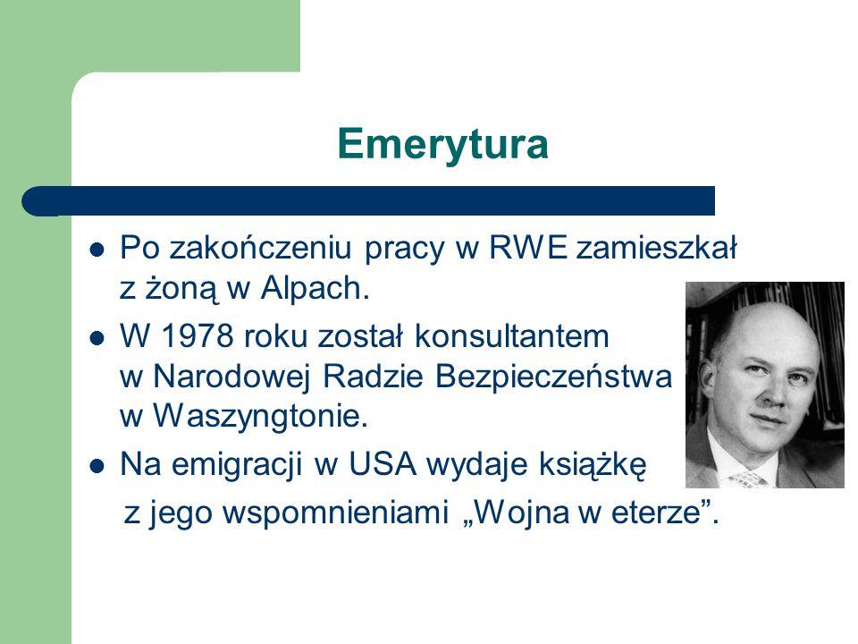 Emerytura Po zakończeniu pracy w RWE zamieszkał z żoną w Alpach. W 1978 roku został konsultantem w Narodowej Radzie Bezpieczeństwa w Waszyngtonie. Na