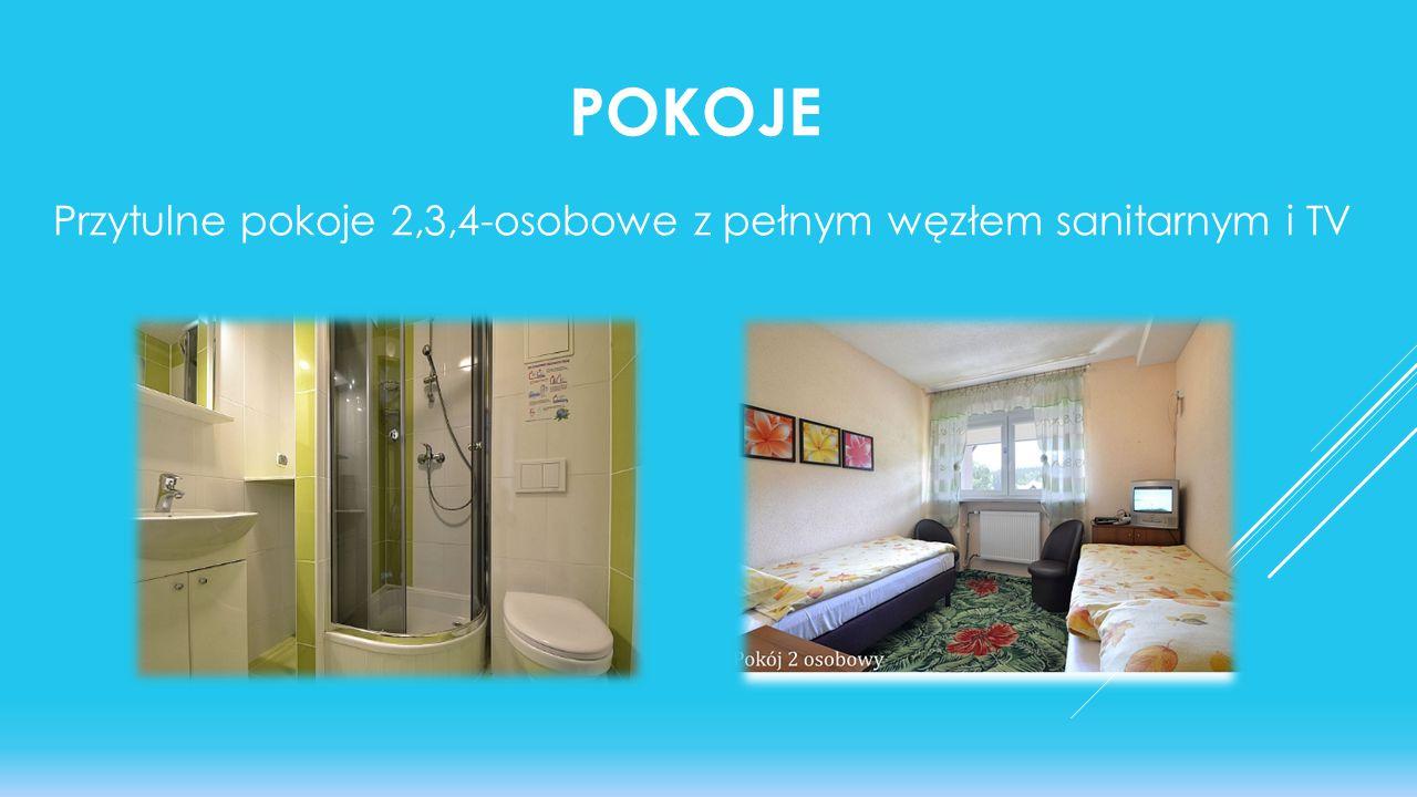 POKOJE Przytulne pokoje 2,3,4-osobowe z pełnym węzłem sanitarnym i TV