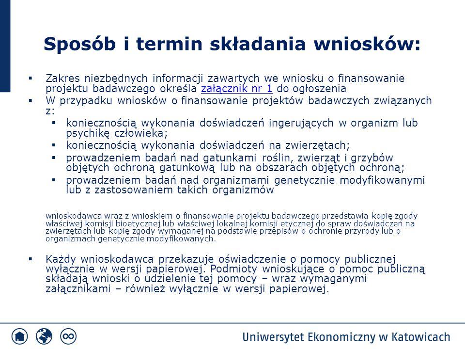 Sposób i termin składania wniosków:  Zakres niezbędnych informacji zawartych we wniosku o finansowanie projektu badawczego określa załącznik nr 1 do