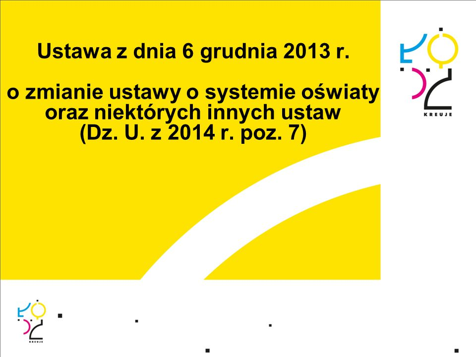 Ustawa z dnia 6 grudnia 2013 r.