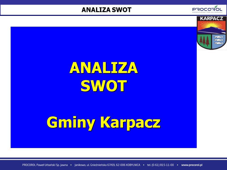 ANALIZA SWOT ANALIZASWOT Gminy Karpacz