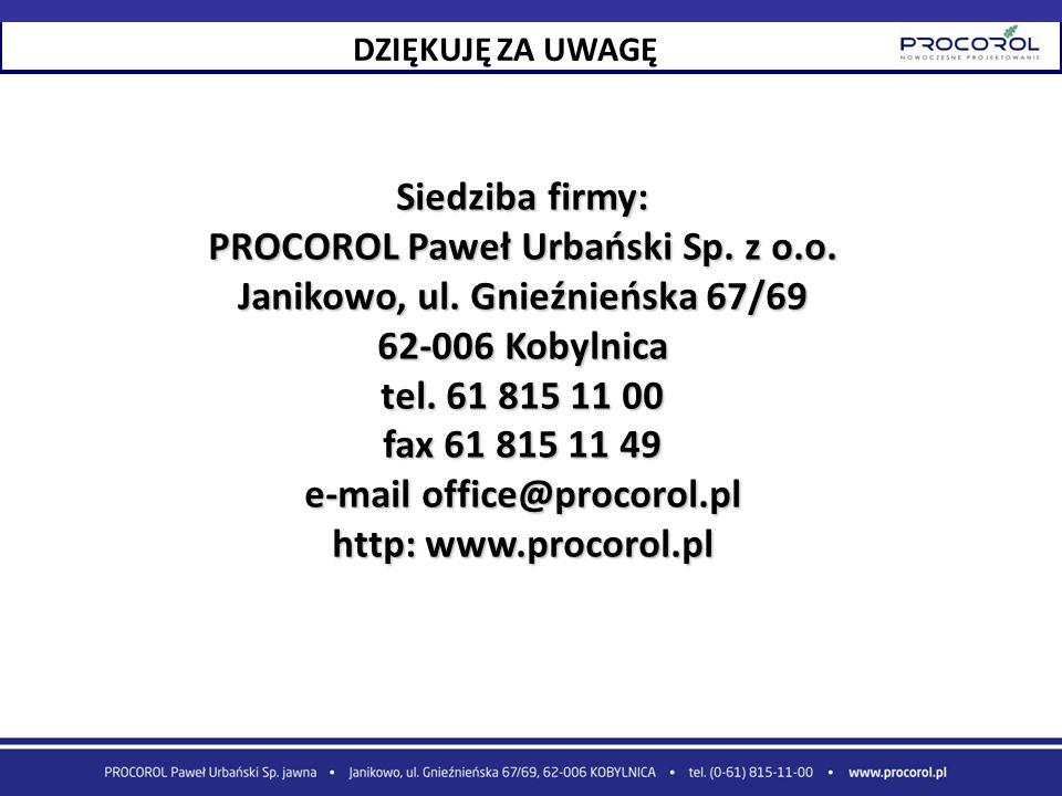 Siedziba firmy: PROCOROL Paweł Urbański Sp. z o.o. Janikowo, ul. Gnieźnieńska 67/69 62-006 Kobylnica tel. 61 815 11 00 fax 61 815 11 49 e-mail office@