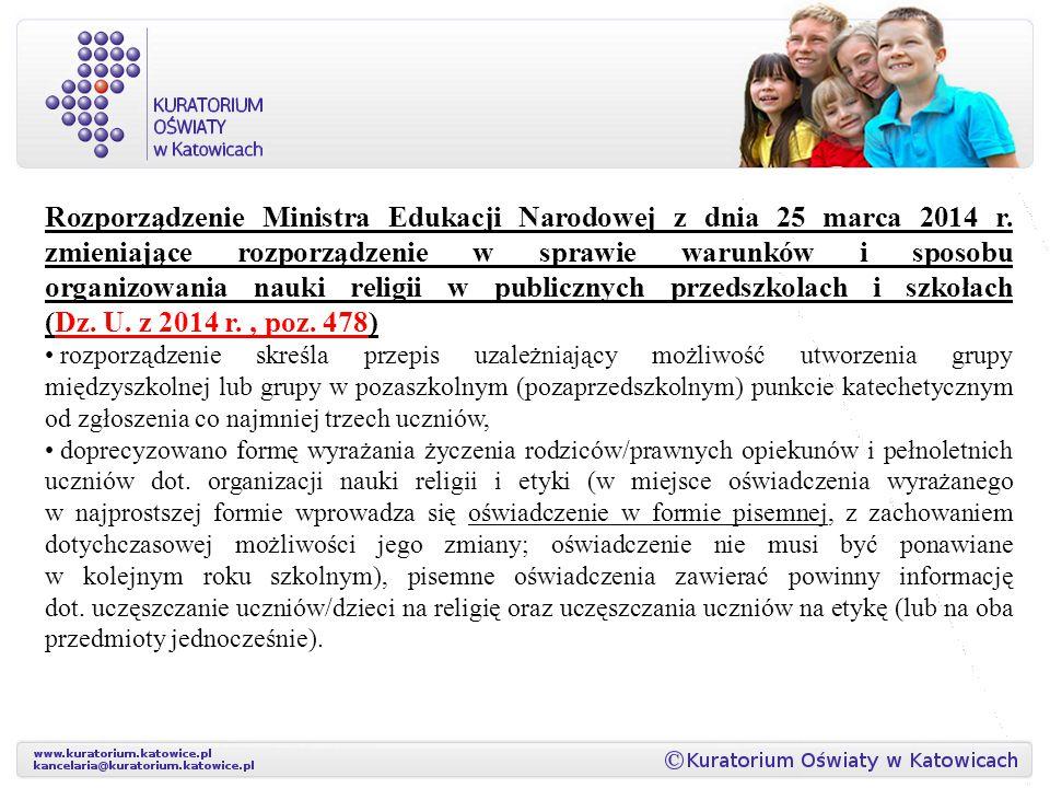 Rozporządzenie Ministra Edukacji Narodowej z dnia 25 marca 2014 r. zmieniające rozporządzenie w sprawie warunków i sposobu organizowania nauki religii