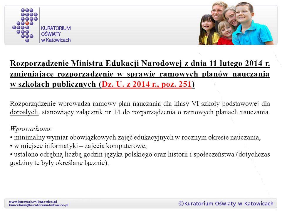 Rozporządzenie Ministra Edukacji Narodowej z dnia 11 lutego 2014 r. zmieniające rozporządzenie w sprawie ramowych planów nauczania w szkołach publiczn