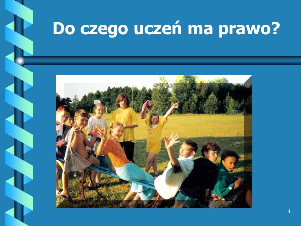 Prawa dziecka w szkole Szkoła ma służyć dziecku – tworząc warunki jego rozwoju fizycznego, intelektualnego i duchowego.
