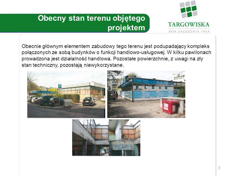 3 Obecny stan terenu objętego projektem Obecnie głównym elementem zabudowy tego terenu jest podupadający kompleks połączonych ze sobą budynków o funkcji handlowo-usługowej.