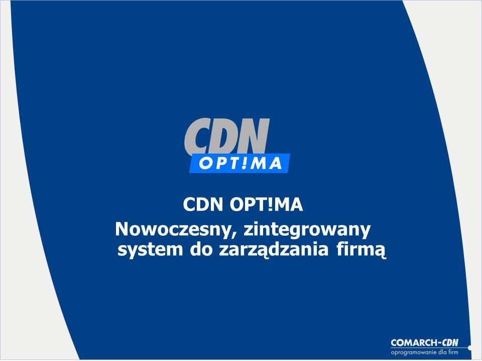 CDN OPT!MA – Kasa/Bank Rejestr kasowy/bankowy Faktury Ewidencja dodatkowa Księgowość: Podatki Kadry i Płace Rejestry VAT Przepływ informacji Księga Handlowa