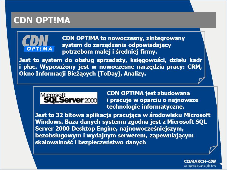 CDN OPT!MA Jest to system do obsług sprzedaży, księgowości, działu kadr i płac. Wyposażony jest w nowoczesne narzędzia pracy: CRM, Okno Informacji Bie