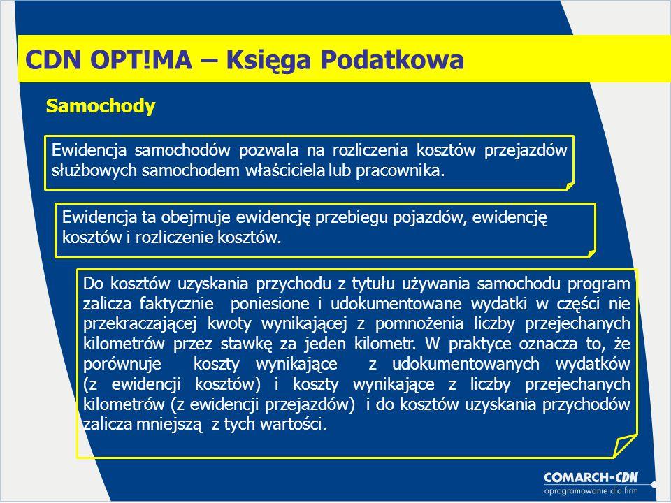 CDN OPT!MA – Księga Podatkowa Samochody Ewidencja samochodów pozwala na rozliczenia kosztów przejazdów służbowych samochodem właściciela lub pracownik