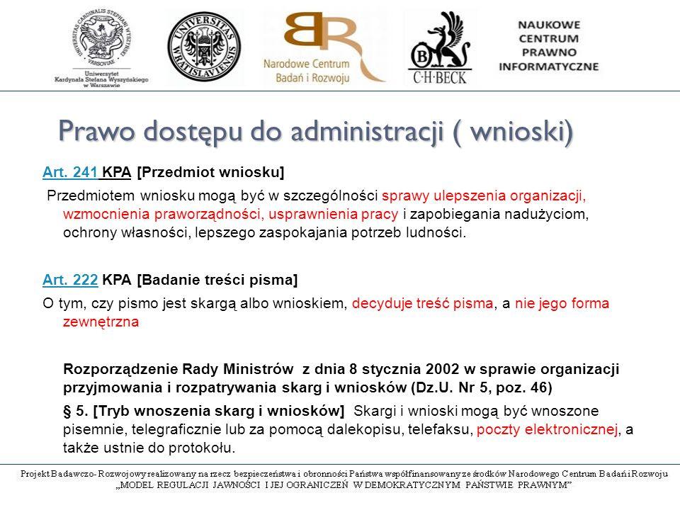 Prawo dostępu do administracji ( wnioski) Art. 241Art.