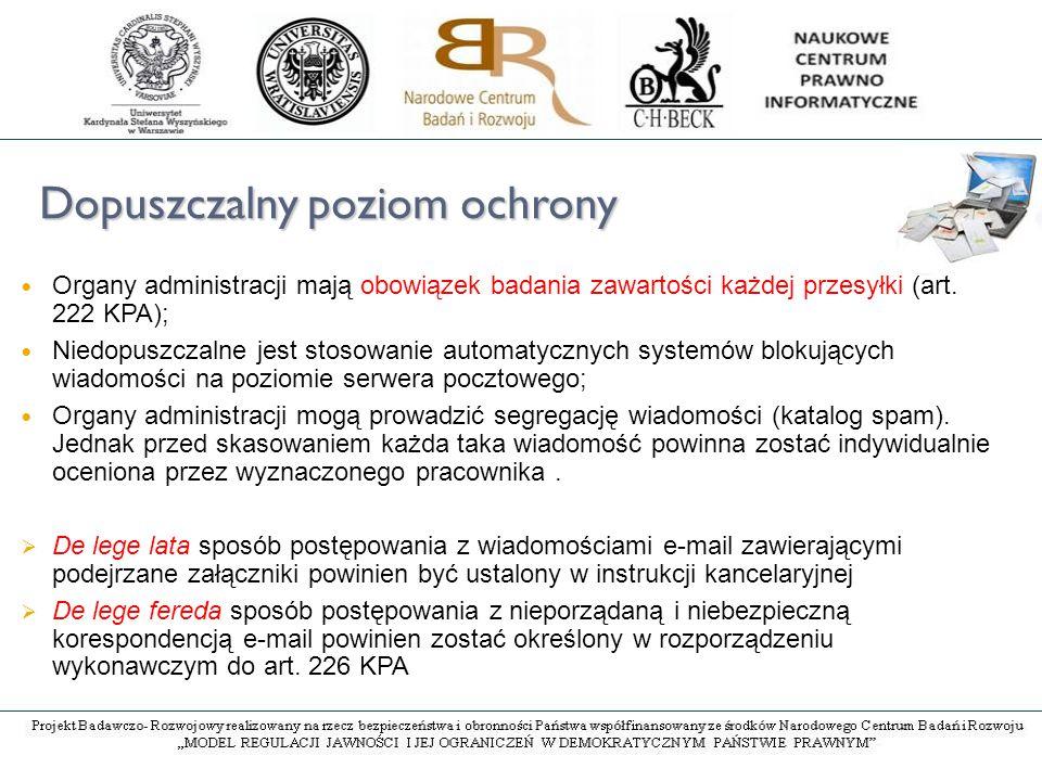 Dopuszczalny poziom ochrony Organy administracji mają obowiązek badania zawartości każdej przesyłki (art.