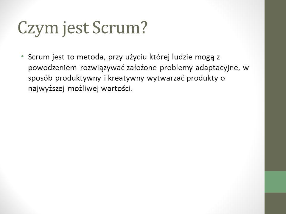 Scrum Master Scrum Master jest odpowiedzialny za to, by Scrum był rozumiany i stosowany.
