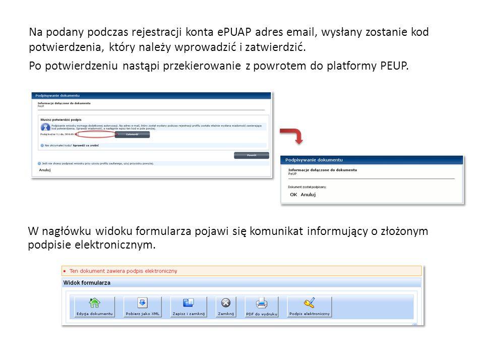 Na podany podczas rejestracji konta ePUAP adres email, wysłany zostanie kod potwierdzenia, który należy wprowadzić i zatwierdzić.
