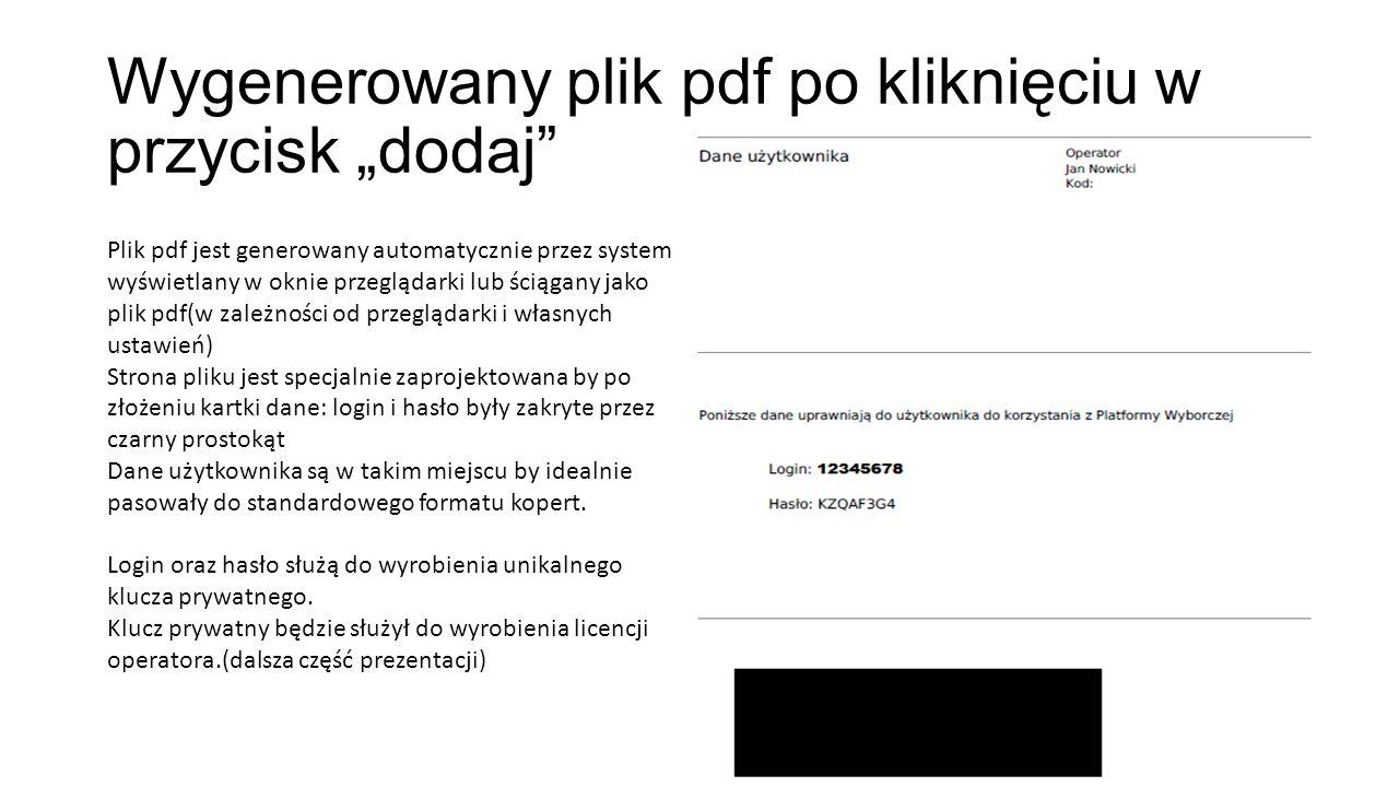 """Wygenerowany plik pdf po kliknięciu w przycisk """"dodaj Plik pdf jest generowany automatycznie przez system wyświetlany w oknie przeglądarki lub ściągany jako plik pdf(w zależności od przeglądarki i własnych ustawień) Strona pliku jest specjalnie zaprojektowana by po złożeniu kartki dane: login i hasło były zakryte przez czarny prostokąt Dane użytkownika są w takim miejscu by idealnie pasowały do standardowego formatu kopert."""