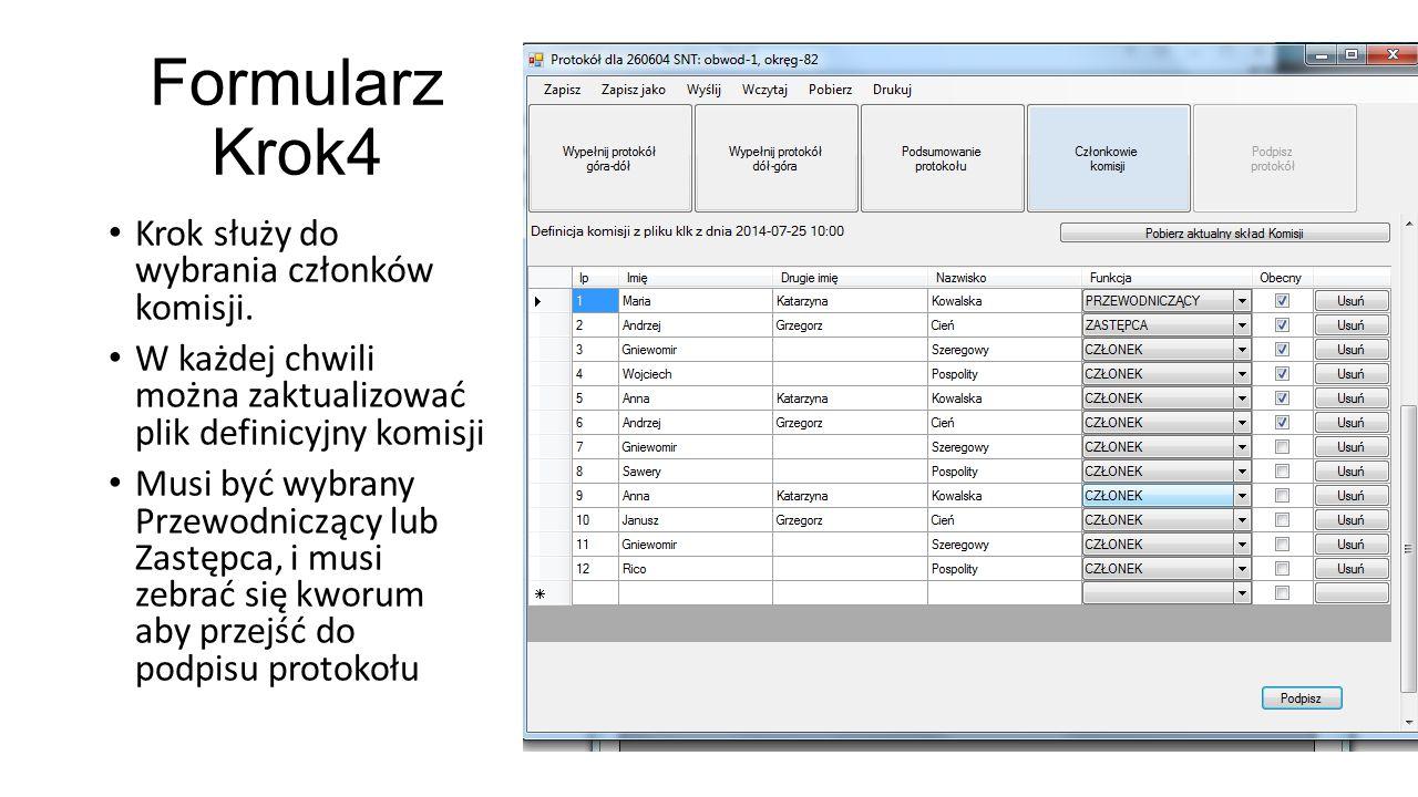 Formularz Krok4 Krok służy do wybrania członków komisji. W każdej chwili można zaktualizować plik definicyjny komisji Musi być wybrany Przewodniczący