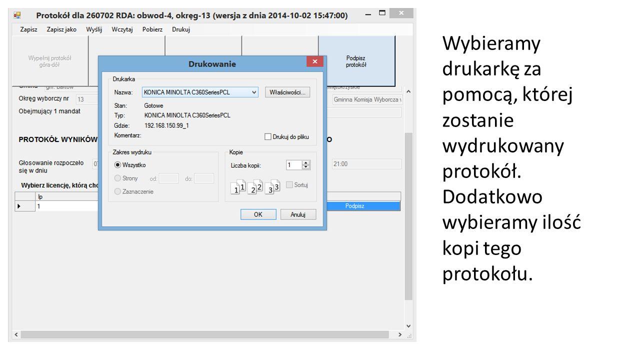 Wybieramy drukarkę za pomocą, której zostanie wydrukowany protokół. Dodatkowo wybieramy ilość kopi tego protokołu.
