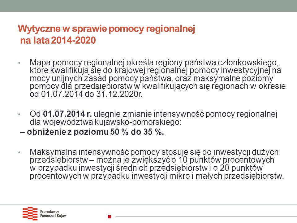 Wytyczne w sprawie pomocy regionalnej na lata 2014-2020 Mapa pomocy regionalnej określa regiony państwa członkowskiego, które kwalifikują się do krajo