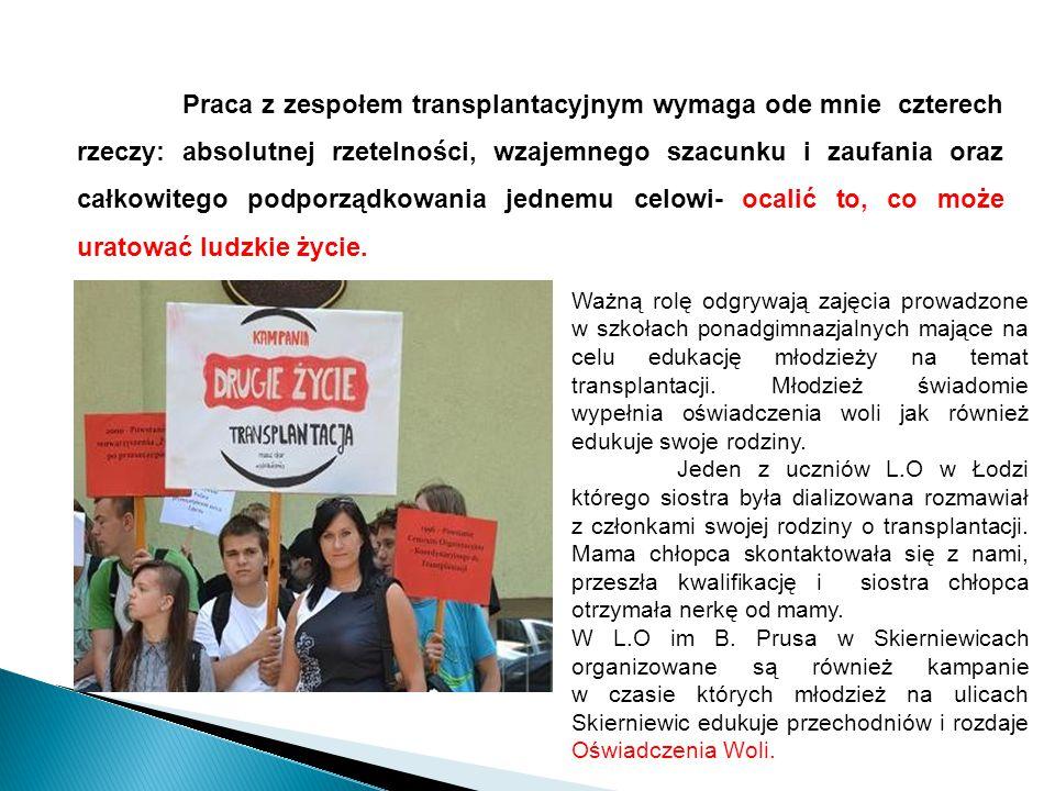 Na świecie prawie co druga przeszczepiona nerka pochodzi od żywego dawcy, w Polsce - co pięćdziesiąta W Polsce, jak się szacuje, nawet 4 mln osób może mieć przewlekłą chorobę nerek (większość nie zdaje sobie z tego sprawy).