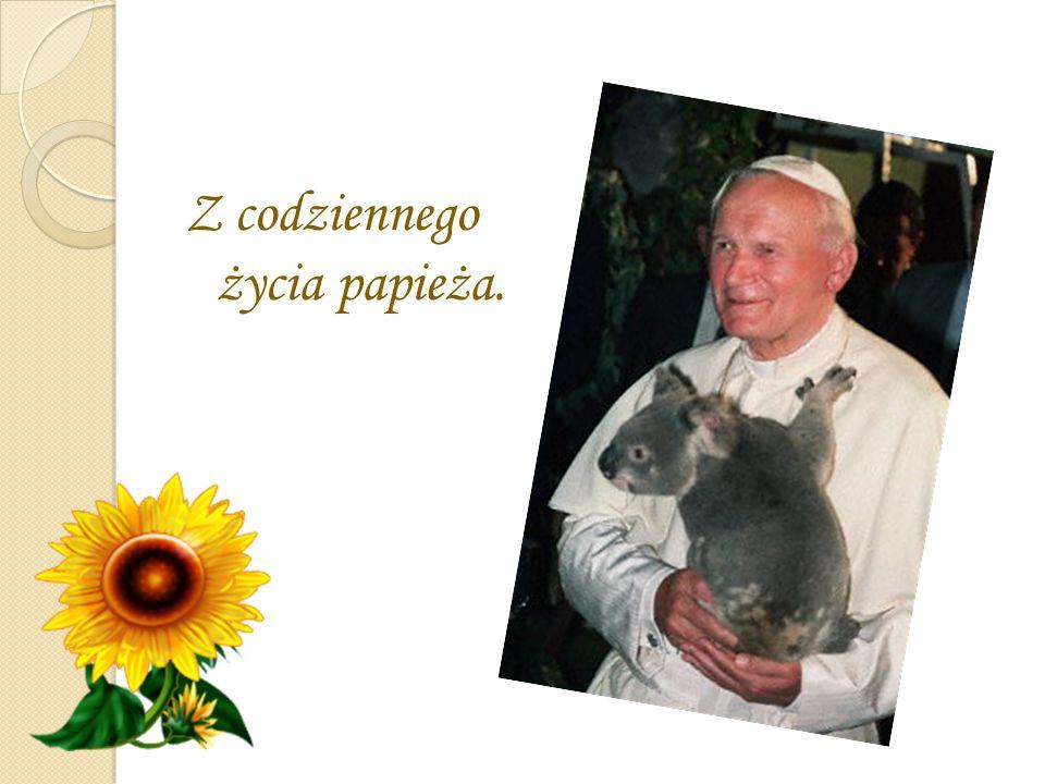Z codziennego życia papieża.