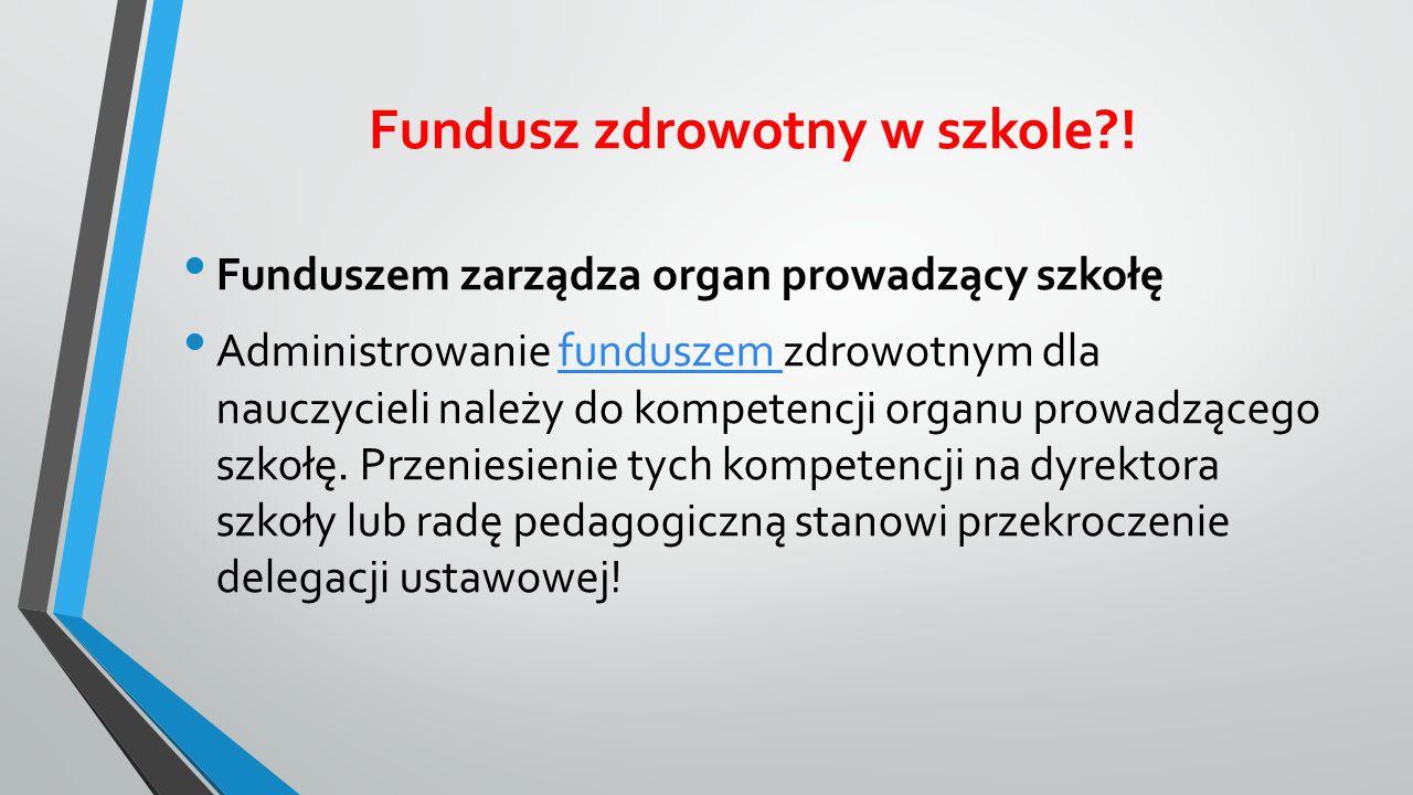 Fundusz zdrowotny w szkole?.