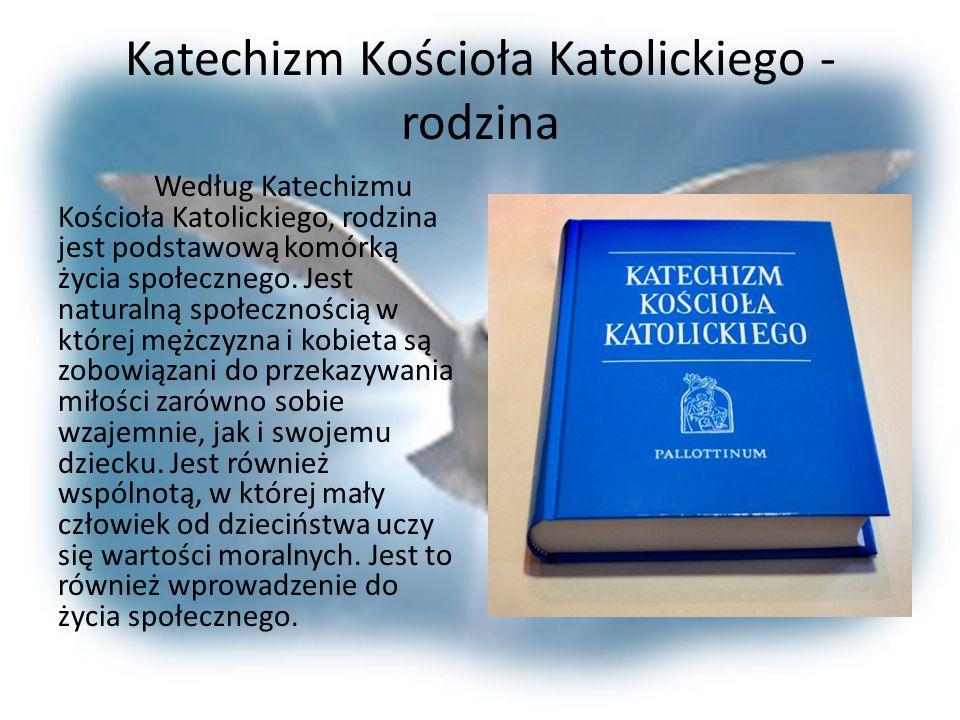 Jan Paweł II – wartość rodziny Podczas mszy świętej w Kaliszu w 1997 roku, Jan Paweł II mówił, że dzięki temu, iż małżonkowie udzielają sobie sami sak