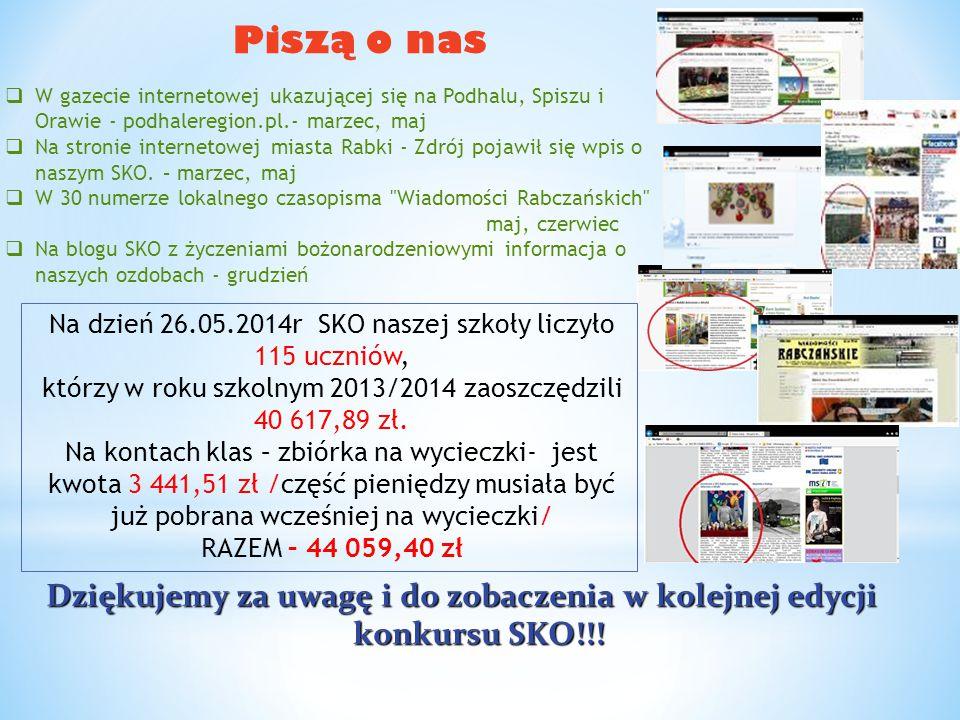 Piszą o nas  W gazecie internetowej ukazującej się na Podhalu, Spiszu i Orawie - podhaleregion.pl.- marzec, maj  Na stronie internetowej miasta Rabk