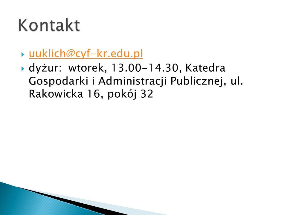  uuklich@cyf-kr.edu.pl uuklich@cyf-kr.edu.pl  dyżur: wtorek, 13.00-14.30, Katedra Gospodarki i Administracji Publicznej, ul.
