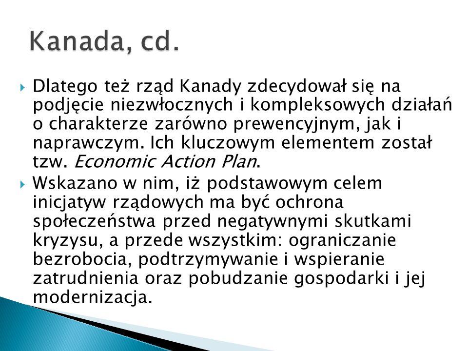  Dlatego też rząd Kanady zdecydował się na podjęcie niezwłocznych i kompleksowych działań o charakterze zarówno prewencyjnym, jak i naprawczym.