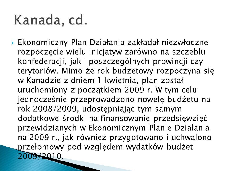  Ekonomiczny Plan Działania zakładał niezwłoczne rozpoczęcie wielu inicjatyw zarówno na szczeblu konfederacji, jak i poszczególnych prowincji czy terytoriów.