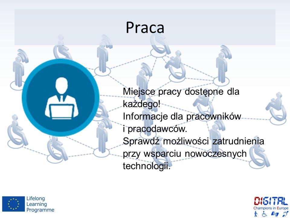 Praca Miejsce pracy dostępne dla każdego. Informacje dla pracowników i pracodawców.