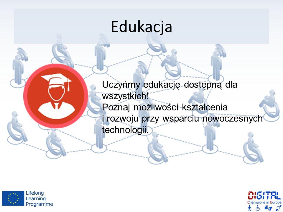 Edukacja Uczyńmy edukację dostępną dla wszystkich.