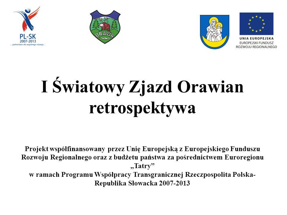 """Projekt współfinansowany przez Unię Europejską z Europejskiego Funduszu Rozwoju Regionalnego oraz z budżetu państwa za pośrednictwem Euroregionu """"Tatr"""