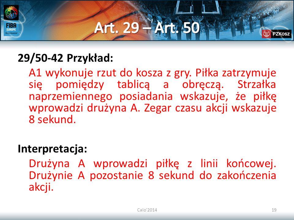 Calo 201419 29/50-42 Przykład: A1 wykonuje rzut do kosza z gry.
