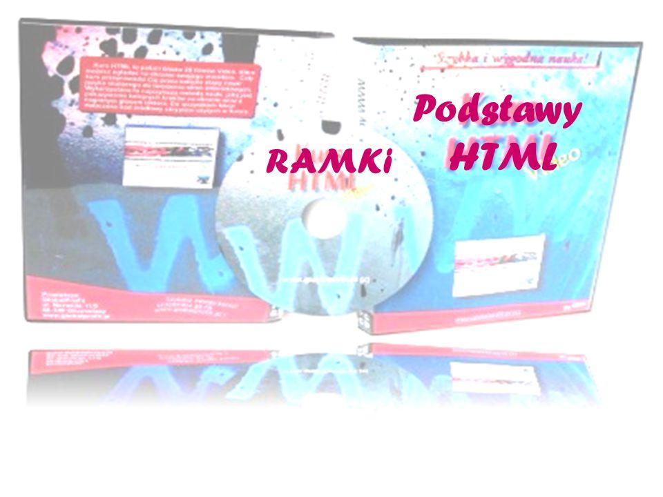 Podstawy HTML RAMKi