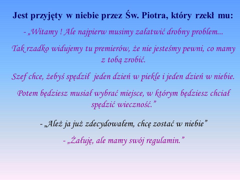 Św. Piotr prowadzi Jarosława do windy, która wiezie go do piekła