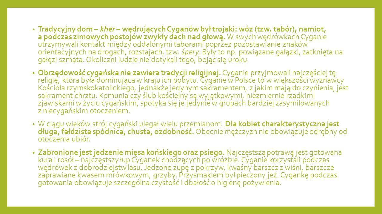 Znani Romowie Wyjątkową postacią wśród cygańskiej społeczności jest Bronisława Wajs, Papusza (co w języku romskim oznacza lalkę), odkryta przez Jerzego Ficowskiego pierwsza świadoma poetka wśród Romów.