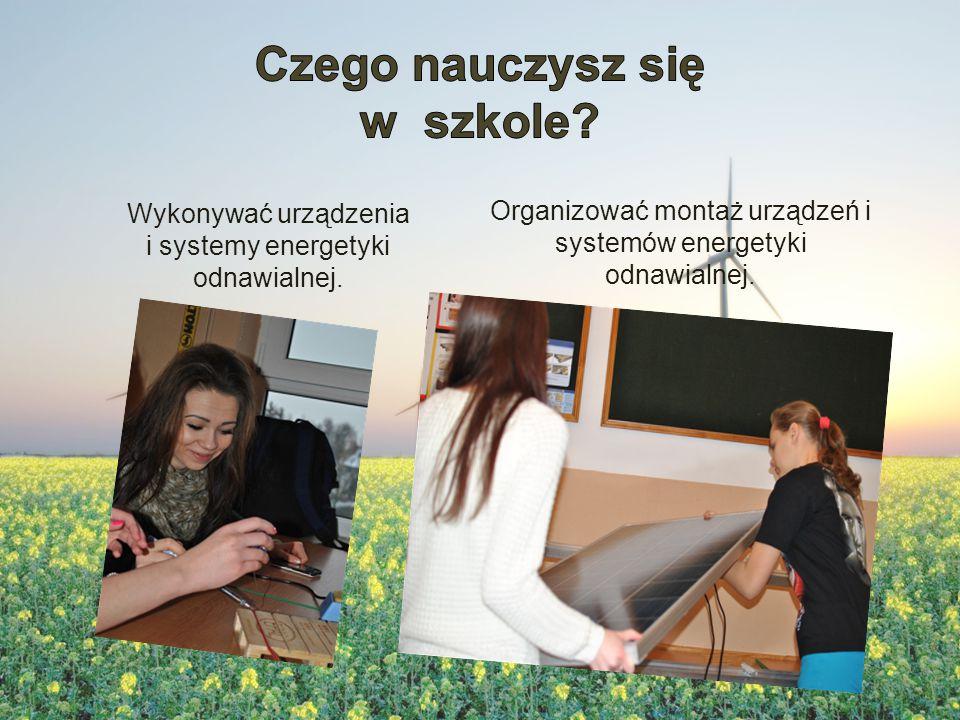 Konserwować oraz naprawiać urządzenia i systemy energetyki odnawialnej.