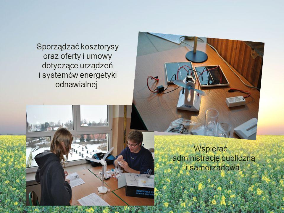 Sporządzać kosztorysy oraz oferty i umowy dotyczące urządzeń i systemów energetyki odnawialnej.