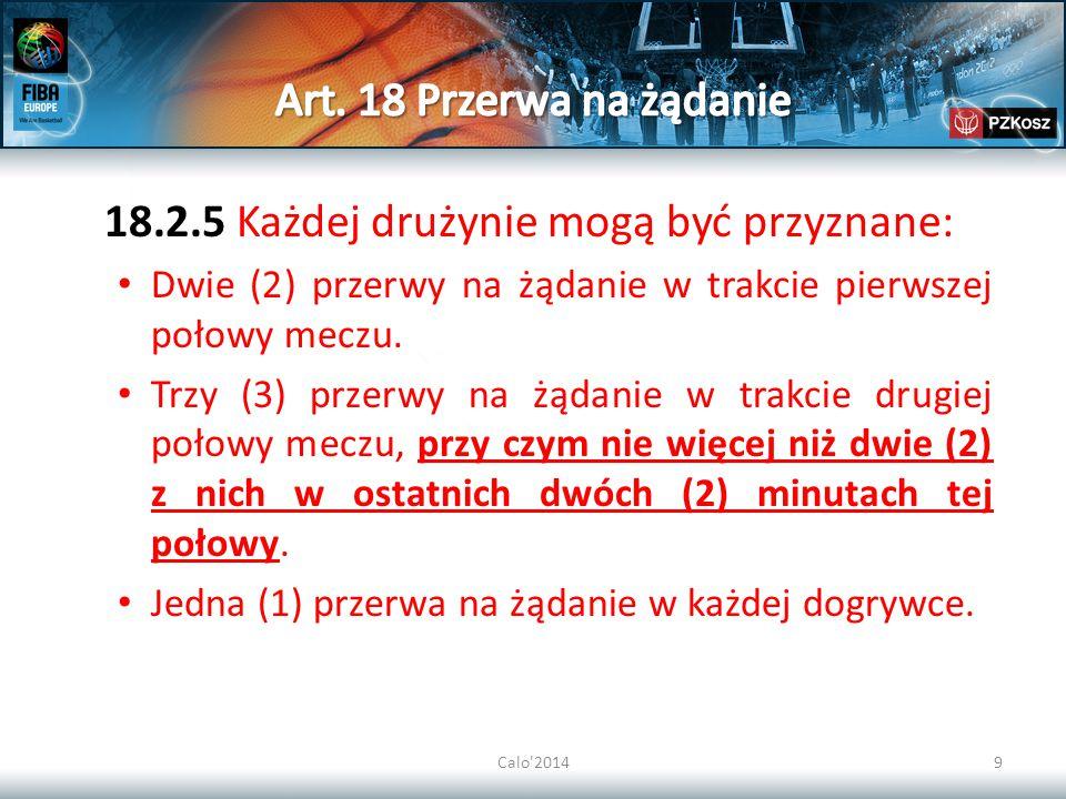 Calo 201430 35-3 Reguła: Aby uznać 2 faule jako faul obustronny, muszą być spełnione poniższe warunki: (a) Oba faule są faulami zawodników.